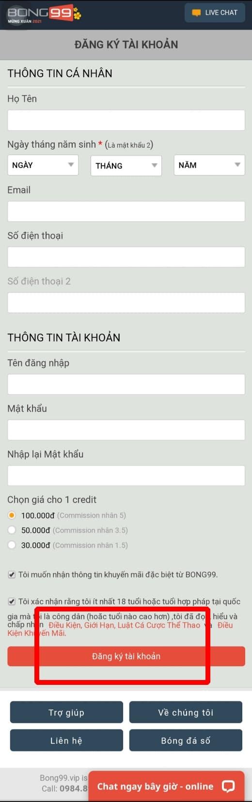 Bấm chọn ĐĂNG KÝ TÀI KHOẢN để hoàn thành quá trình đăng ký tài khoản tại bong99