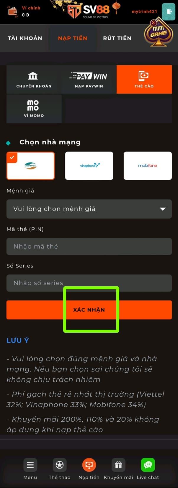 Bấm chọn XÁC NHẬN để hoàn thành quá trình nạp tiền qua thẻ cào điện thoại