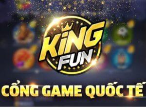 Cổng game quốc tế King fun