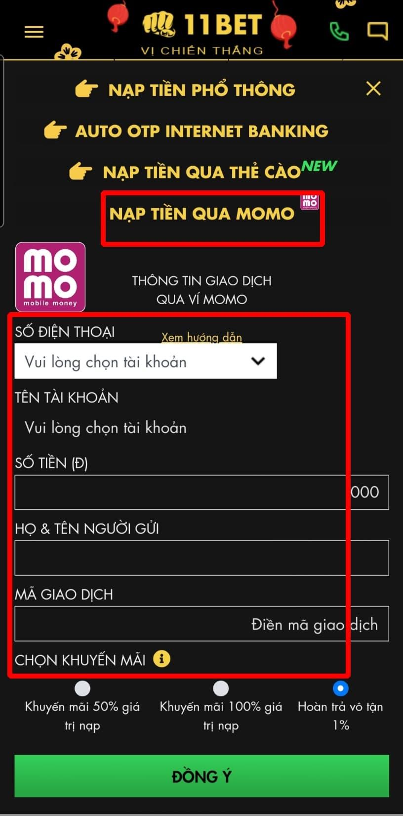 Bấm chọn NẠP TIỀN QUA MOMO, sau đó điền đầy đủ các thông tin để bắt đầu quá trình nạp tiền qua ví tiền điện tử Momo
