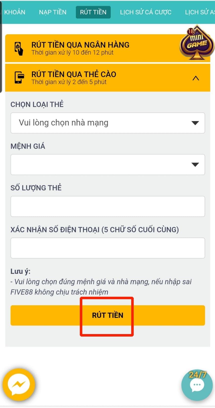 Bấm chọn RÚT TIỀN để hoàn thành quá trình rút tiền qua thẻ cào điện thoại của five88
