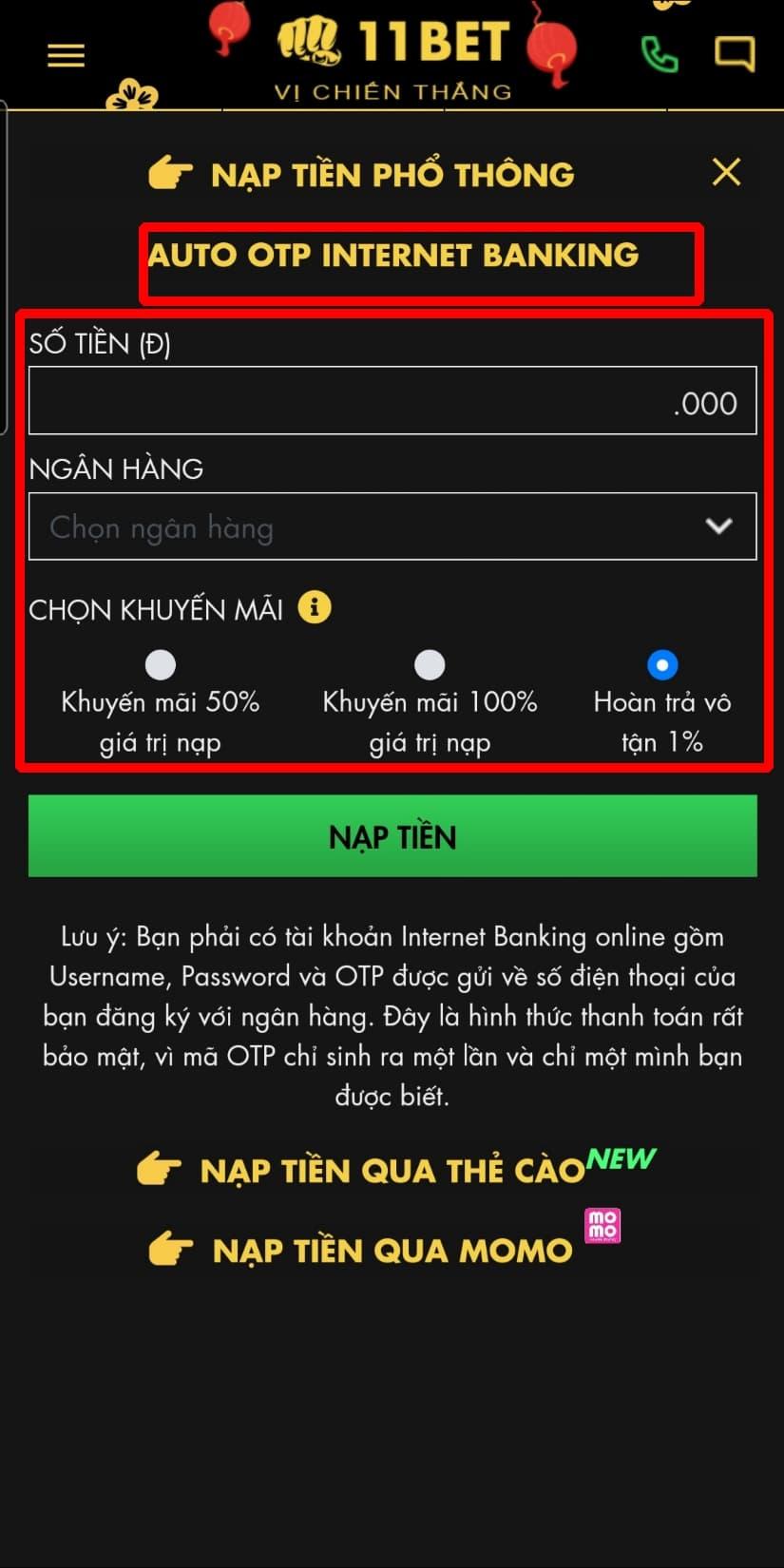 Bấm chọn AUTO OTP INTERNET BANKING. Sau đó điền đầy đủ các thông tin để bắt đầu quá trình nạp tiền qua Auto OTP Internet banking