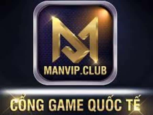 ManVip Club- Cổng game đẳng cấp quốc tế
