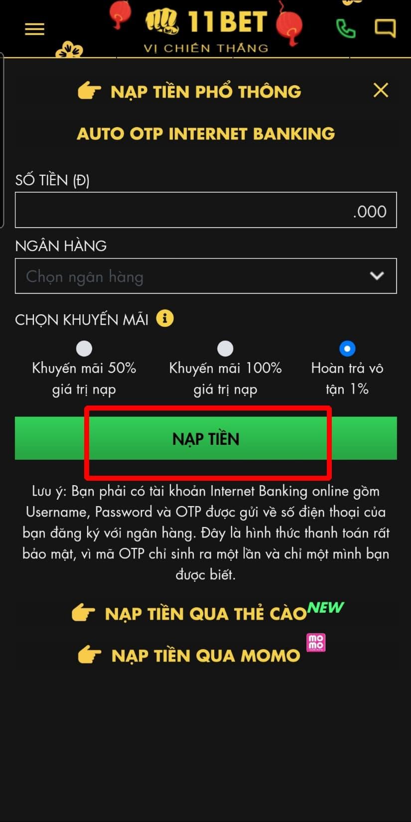Bấm chọn NẠP TIỀN để hoàn thành quá trình nạp tiền qua Auto OTP Internet banking