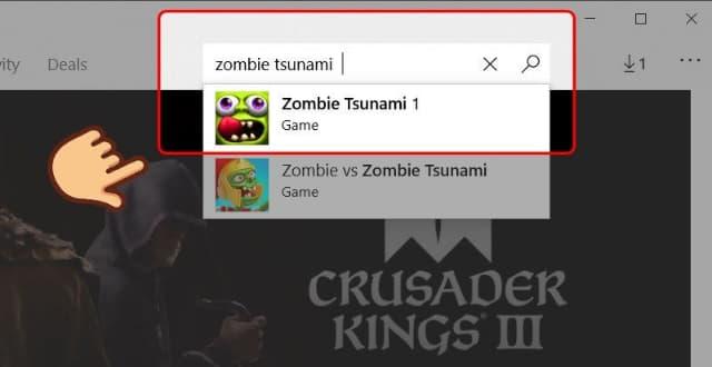 """Vào Microsoft Store, sau đó nhập từ """"Zombie tsunami"""" để tìm kiếm"""