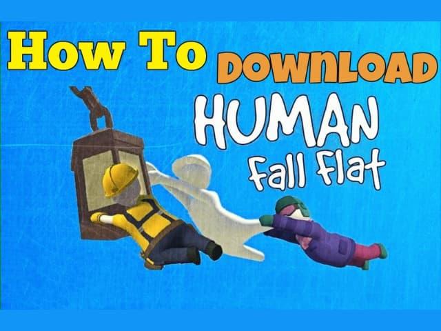 Hướng dẫn link tải game human fall flat