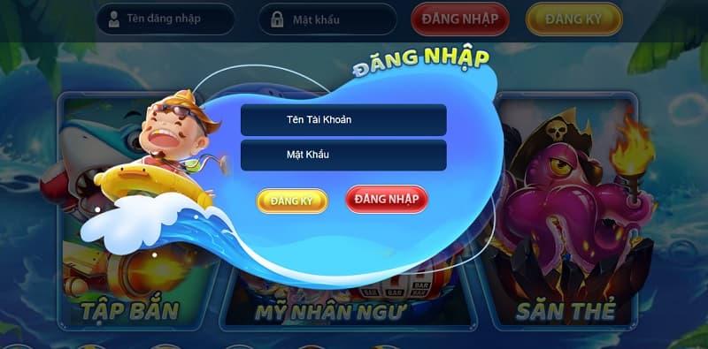 Cách thức đăng nhập tài khoản tại cổng game Bắn cá vua hải tặc
