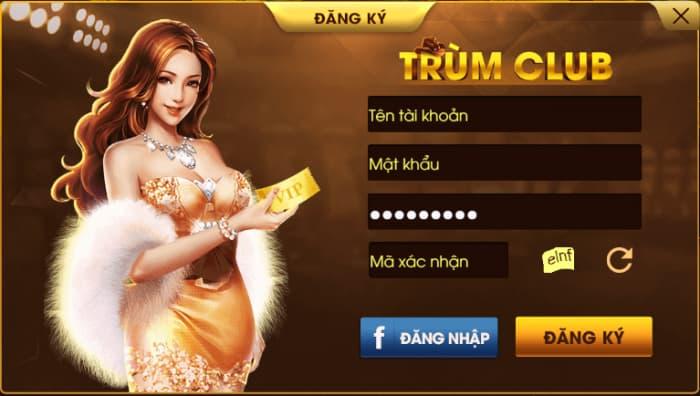 Cách thức đăng ký tài khoản tại cổng game Trùm Club