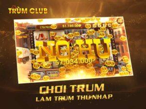 Giới thiệu về cổng game Trùm Club